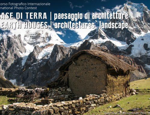16° Concorso Fotografico Internazionale – le Case di terra, paesaggio di architetture